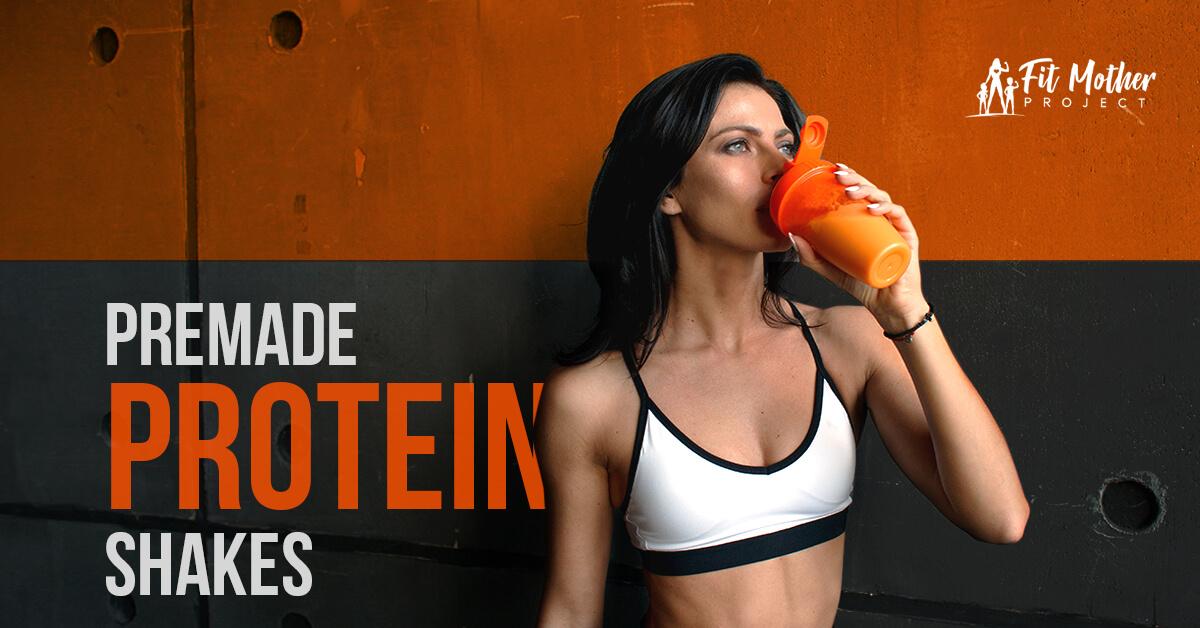 premade protein shakes