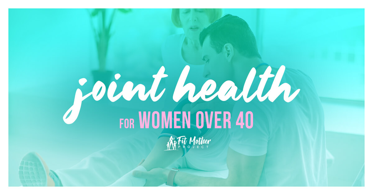 joint health for women over 40